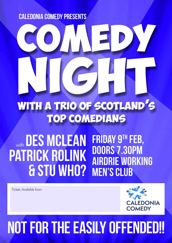 Caledonia Comedy Poster Designed by Circa78 Creative